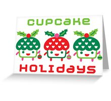 Cupcake Holidays - card Greeting Card