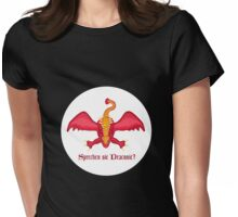 Sprechen sie Draconic? Womens Fitted T-Shirt