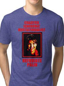 Refudiate Sarah Palin Tri-blend T-Shirt