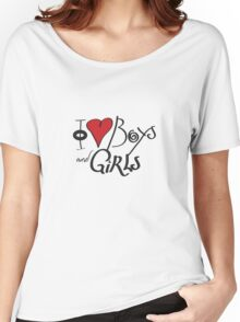 I Love Boys and Girls Women's Relaxed Fit T-Shirt