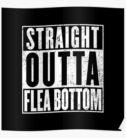 Straight Outta Flea Bottom Poster