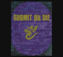 SUBMIT OR DIE IN THE CAGE T-Shirt
