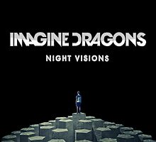 Imagine Dragons: Night Visions by neon-bullets