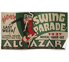 WPA United States Government Work Project Administration Poster 0462 Swing Parade Alcazar Poster