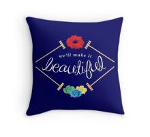 Make It Beautiful — Heathers: the Musical Throw Pillow