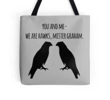 Matthew Brown and Will Graham Tote Bag