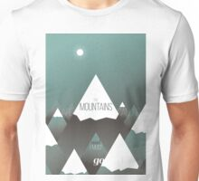 The Mountains are calling, and I must go Unisex T-Shirt