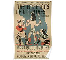 WPA United States Government Work Project Administration Poster 0604 The Emperor's New Clothes Adelphi Theatre Poster
