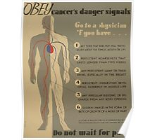 WPA United States Government Work Project Administration Poster 0939 Obey Cancer's Danger Signals Do Not Wait for Pain Poster