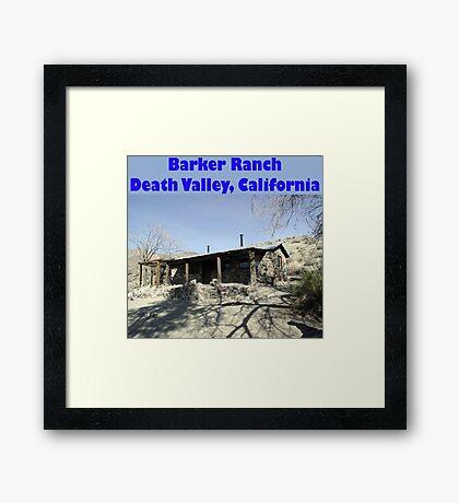 Barker Ranch Framed Print
