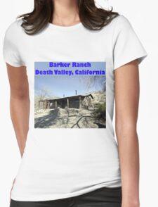 Barker Ranch Womens T-Shirt