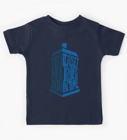 It also travels in time Kids Tee