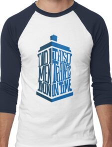 It also travels in time Men's Baseball ¾ T-Shirt