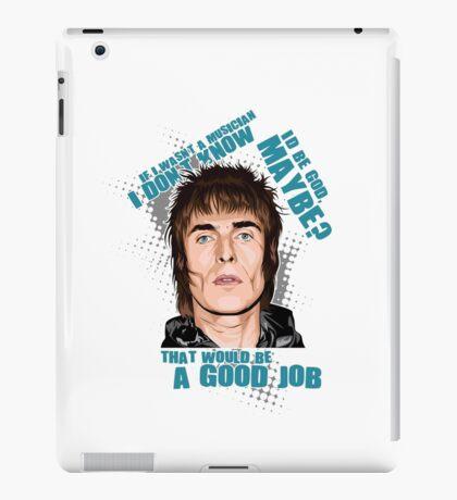 Liam Gallagher + Quote iPad Case/Skin