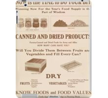 United States Department of Agriculture Poster 0269 Women of the Home Now is the Time to Do Your Bit Canned and Dried Products iPad Case/Skin