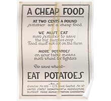 United States Department of Agriculture Poster 0113 A Cheap Food Eat Potatoes Save Wheat Poster