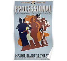 WPA United States Government Work Project Administration Poster 0405 Processonal Maxine Elliot's Theatre John Howard Lawson Poster