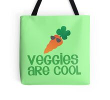Veggies are COOL! with a carrot Tote Bag