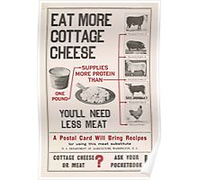 United States Department of Agriculture Poster 0138 Eat More Cottage Cheese You'll Need Less Meat Poster