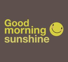 Good morning sunshine with happy face  Kids Clothes