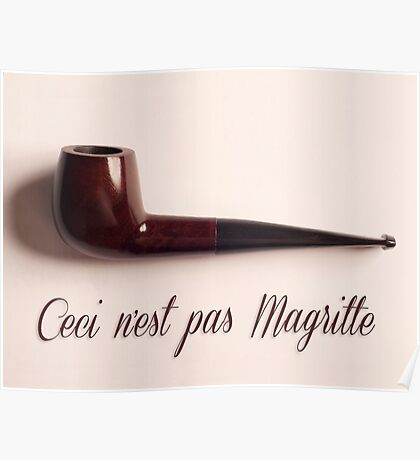 Ceci n'est pas Magritte - pipe Poster