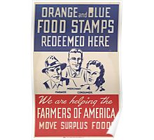 United States Department of Agriculture Poster 0132 Orange and Blue Food Stamps Redeemed Here Farmers of America Surplus Food Poster