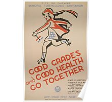 WPA United States Government Work Project Administration Poster 0487 Good Grades and Good Health go Together Get Your Test Now Tuberculosis Poster