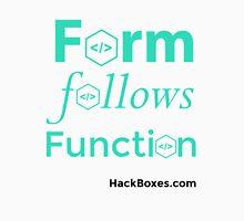 Form Follows Function: Donate $10 Unisex T-Shirt