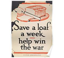 United States Department of Agriculture Poster 0122 Save a Loaf a Week Help Win the War Poster