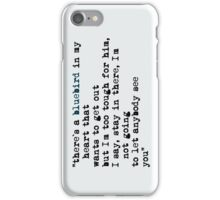 Blue bird quote iPhone Case/Skin