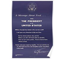 United States Department of Agriculture Poster 0026 A Message about Food From The President Poster