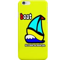 Boat Full of Drugs and Guns iPhone Case/Skin