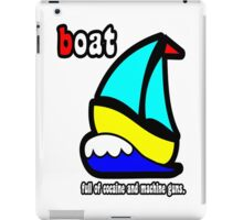 Boat Full of Drugs and Guns iPad Case/Skin