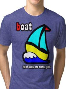 Boat Full of Drugs and Guns Tri-blend T-Shirt