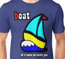 Boat Full of Drugs and Guns Unisex T-Shirt