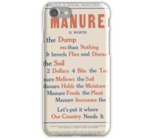 United States Department of Agriculture Poster 0080 Manure Dump Less than Nothing Breeds Flies Disease iPhone Case/Skin