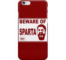 Beware of Sparta iPhone Case/Skin