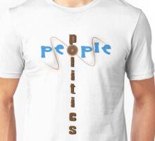 people & politics - unite & separate  Unisex T-Shirt