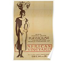 WPA United States Government Work Project Administration Poster 0762 African Vinyard Federal Theatre Playhouse Poster