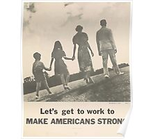 United States Department of Agriculture Poster 0088 Let's Get To Work to Make Americans Strong Poster