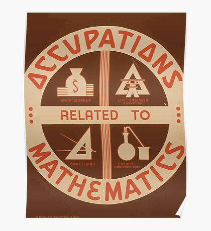 WPA United States Government Work Project Administration Poster 0956 Occupations Related to Mathematics Poster