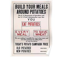 United States Department of Agriculture Poster 0111 Build Your Meals Around Potatos Save Wheat Poster