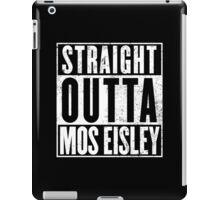 Straight Outta Mos Eisley iPad Case/Skin