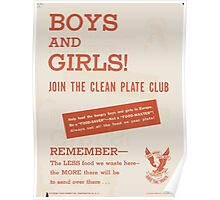 United States Department of Agriculture Poster 0142 Boys and Girls Join the Clean Plate Club Less Food Waste Here More Send There Poster