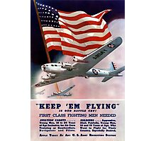 Keep 'Em Flying -- Army Air Corps Recruiting Photographic Print