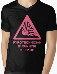 Pyrotechnician: If Running, Keep Up Mens V-Neck T-Shirt