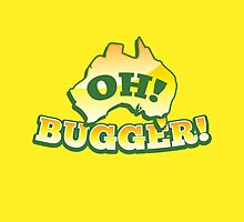 OH! Bugger! Aussie Australian map OZ funny design by jazzydevil
