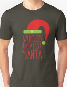The Worlds GREATEST SANTA! with cute Christmas santa hat T-Shirt