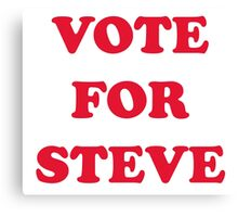 Vote For Steve Canvas Print