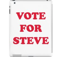 Vote For Steve iPad Case/Skin